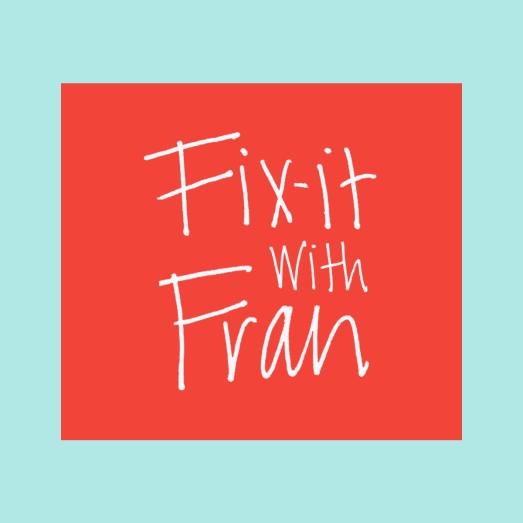 www.FixItWithFran.com