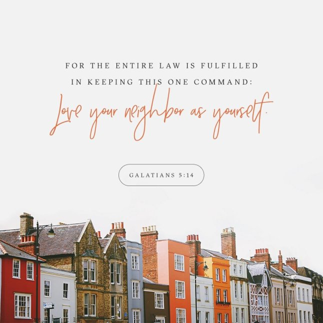 Galatians 5:14, verse of the Day, scripture on love